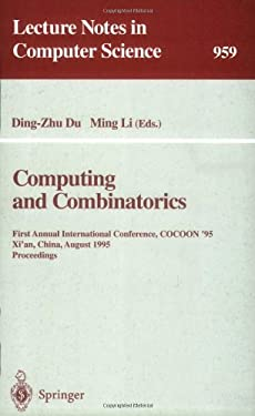 Computing and Combinatorics: First Annual International Conference, Cocoon '95, Xi'an, China, August 24-26, 1995. Proceedings