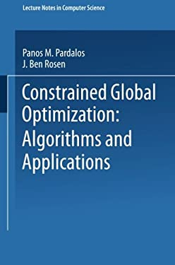 Constrained Global Optimization: Algorithms and Applications 9783540180951