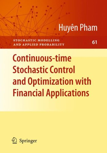 Continuous-Time Stochastic Control and Optimization with Financial Applications 9783540894995