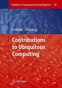 Contributions to Ubiquitous Computing 9783540449096
