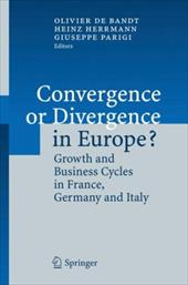 Convergence or Divergence in Europe?: Growth and Business Cycles in France, Germany and Italy