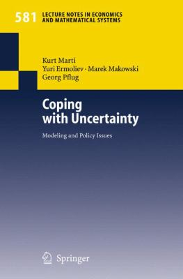 Coping with Uncertainty: Modeling and Policy Issues