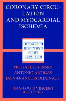 Coronary Circulation and Myocardial Ischemia 9783540425885