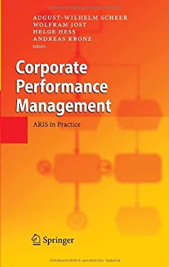 Corporate Performance Management: ARIS in Practice 9783540307037