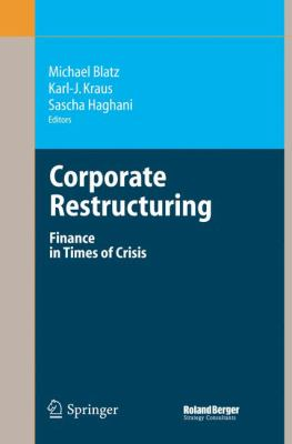 Corporate Restructuring: Finance in Times of Crisis