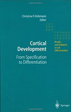 Cortical Development: From Specification to Differentiation 9783540434368