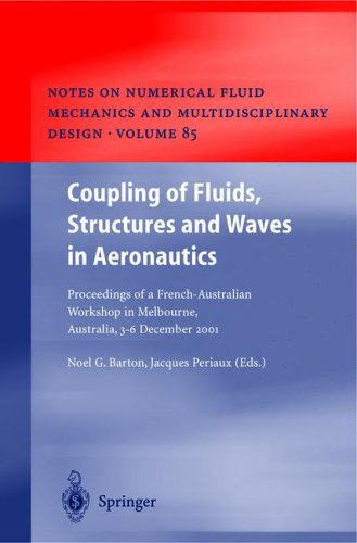 Coupling of Fluids, Structures and Waves in Aeronautics: Proceedings of a French-Australian Workshop in Melbourne, Australia 3-6 December 2001