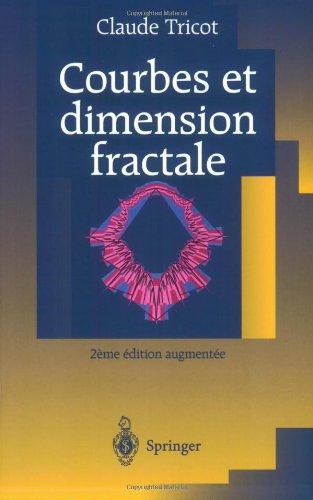 Courbes Et Dimension Fractale 9783540655046