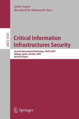 Critical Information Infrastructures Security 9783540890959