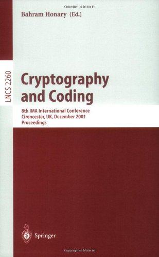 Cryptography and Coding: 8th Ima International Conference Cirencester, UK, December 17-19, 2001 Proceedings 9783540430261