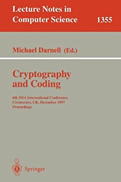 Cryptography and Coding: 6th Ima International Conference, Cirencester, UK, December 17-19, 1997, Proceedings 9783540639275
