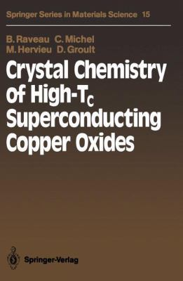 Crystal Chemistry of High-Tc Superconducting Copper Oxides 9783540515456