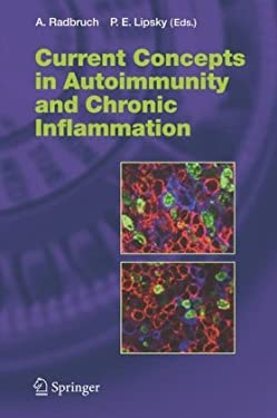 Current Concepts in Autoimmunity and Chronic Inflammation 9783540297130