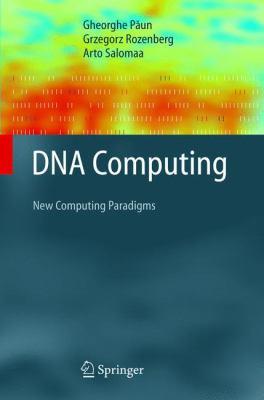 DNA Computing: New Computing Paradigms 9783540641964