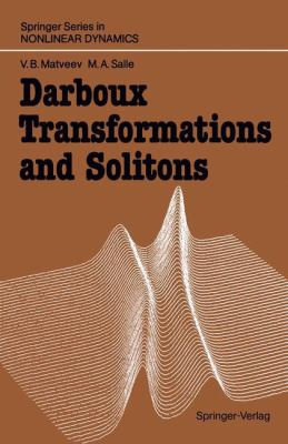 Darboux Transformations and Solitons 9783540506607