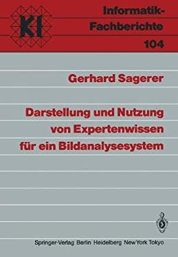 Darstellung Und Nutzung Von Expertenwissen F R Ein Bildanalysesystem 9783540156710