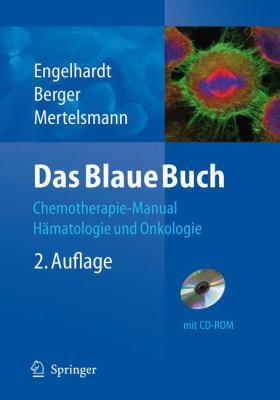 Das Blaue Buch: Chemotherapie-Manual Hamatologie Und Onkologie 9783540798156