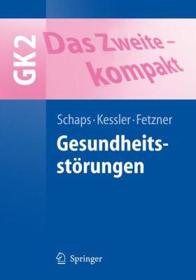 Das Zweite - Kompakt: Gesundheitsst Rungen - Gk2 9783540463399