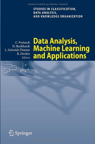Data Analysis, Machine Learning and Applications: Proceedings of the 31st Annual Conference of the Gesellschaft F R Klassifikation E.V., Albert-Ludwig