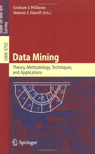 Data Mining: Theory, Methodology, Techniques, and Applications 9783540325475