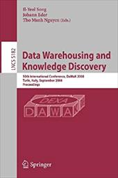 Data Warehousing and Knowledge Discovery: 10th International Conference, Dawak 2008 Turin, Italy, September 1-5, 2008, Proceedings