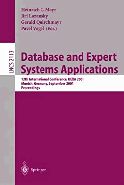 Database and Expert Systems Applications: 12th International Conference, Dexa 2001 Munich, Germany, September 3-5, 2001 Proceedings 9783540425274