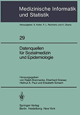 Datenquellen F R Sozialmedizin Und Epidemiologie 9783540108627