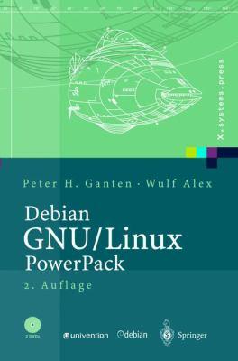 Debian Gnu/Linux: Grundlagen, Einrichtung Und Betrieb (2., Berarb. Aufl.) 9783540432500