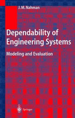 Dependability of Engineering Systems: Modeling and Evaluation 9783540414377