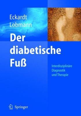 Der Diabetische Fu: Interdisziplin Re Diagnostik Und Therapie