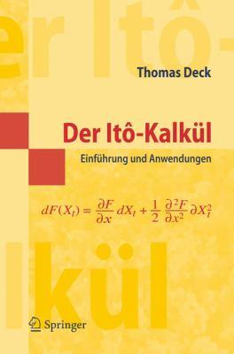 Der It -Kalk L: Einf Hrung Und Anwendungen 9783540253921