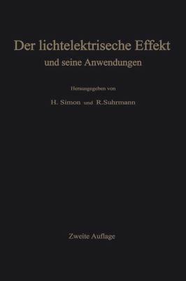 Der Lichtelektrische Effekt Und Seine Anwendungen 9783540023210