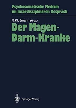 Der Magen-Darm-Kranke: Und Seine PR - Und Postoperative Situation 9783540172680