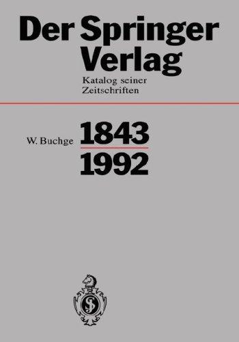 Der Springer-Verlag: Katalog Seiner Zeitschriften 1843-1992 9783540562702