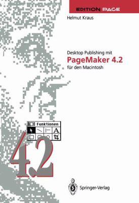 Desktop Publishing Mit PageMaker 4.2 Fa1/4r Den Macintosh 9783540556923