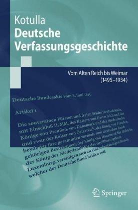 Deutsche Verfassungsgeschichte: Vom Alten Reich Bis Weimar (1495 Bis 1934) 9783540487050