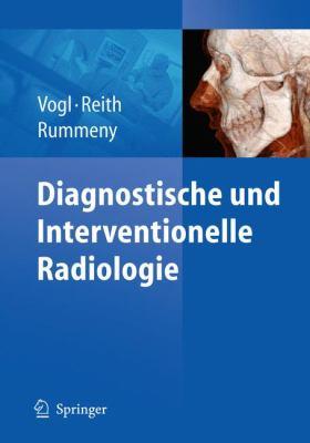 Diagnostische Und Interventionelle Radiologie 9783540876670