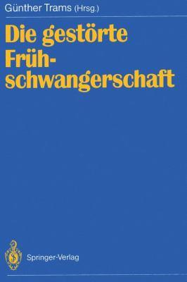 Die Gest Rte Fr Hschwangerschaft 9783540523031