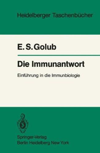 Die Immunantwort: Einf Hrung in Die Immunbiologie 9783540117551