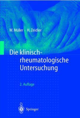 Die Klinisch-Rheumatologische Untersuchung 9783540635932