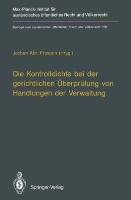 Die Kontrolldichte Bei Der Gerichtlichen Aoeberpra1/4fung Von Handlungen Der Verwaltung 9783540563037
