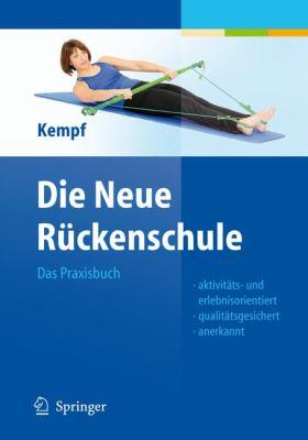 Die Neue R Ckenschule: Das Praxisbuch 9783540895367