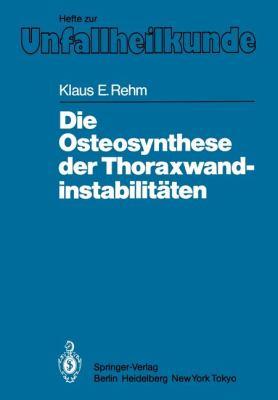 Die Osteosynthese Der Thoraxwandinstabilit Ten 9783540159322