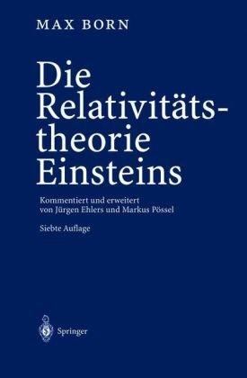 Die Relativit Tstheorie Einsteins 9783540004707