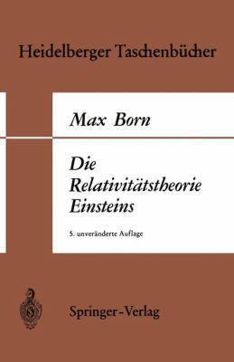 Die Relativitatstheorie Einsteins 9783540045403