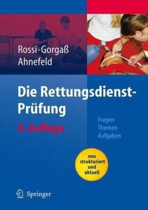 Die Rettungsdienst-PR Fung: Fragen - Themen - Aufgaben 9783540466567