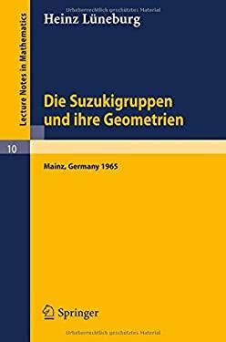 Die Suzukigruppen Und Ihre Geometrien: Vorlesung 9783540033530
