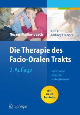 Die Therapie Des Facio-Oralen Trakts: F.O.T.T. Nach Kay Coombes 9783540496830