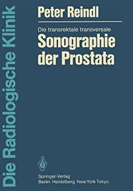 Die Transrektale Transversale Sonographie Der Prostata 9783540118886