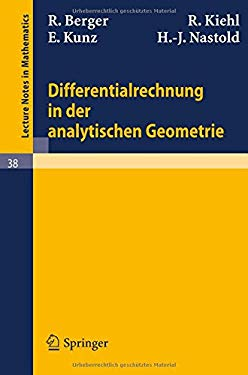 Differentialrechnung in Der Analytischen Geometrie 9783540039099